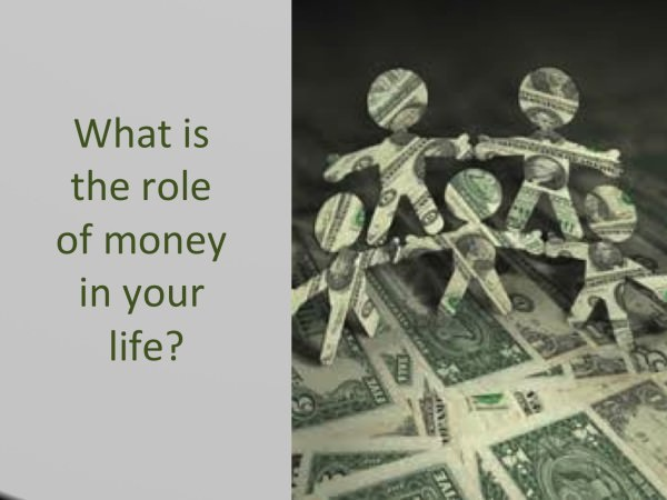 01 ROLE OF MONEY