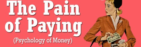The Pain of Paying (Psychology of Money)