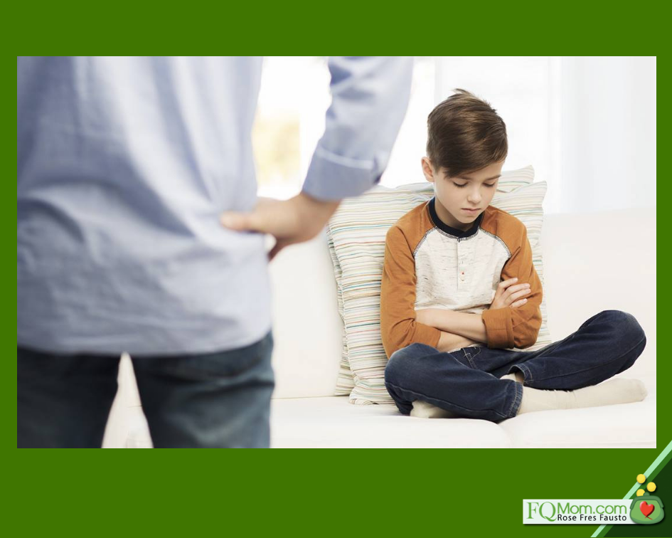 A good parent will always look at the cause of the misbehavior.