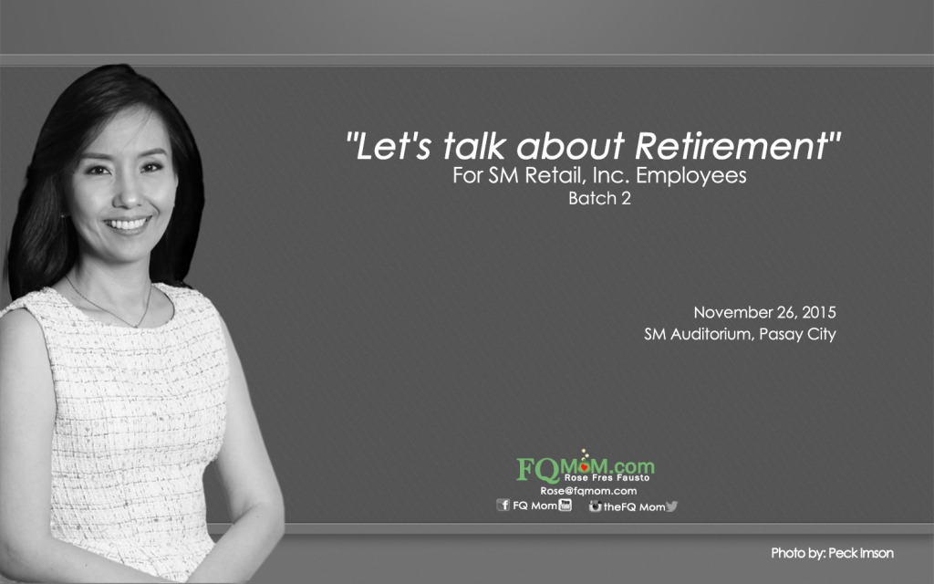 """""""Let's talk about Retirement"""" (For SM Retail, Inc. Employees Batch 2)"""