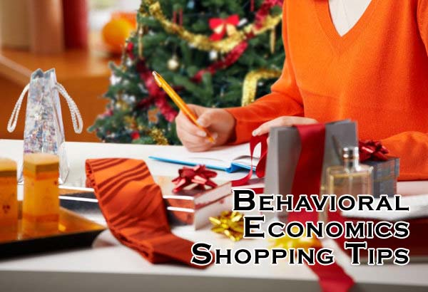 Behavioral Economics Tips for your Holiday Shopping