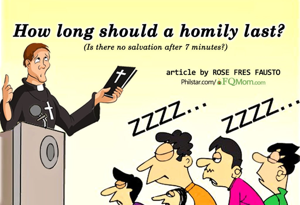 How long should a homily last? (Is there no salvation after 7 minutes?)