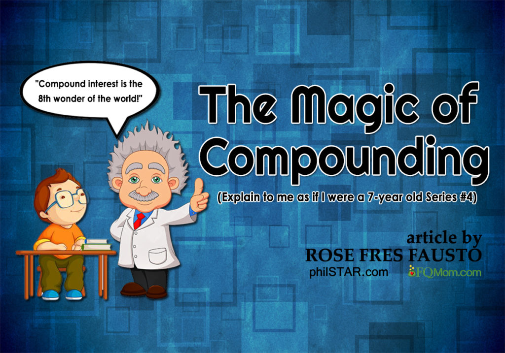 The Magic of Compounding  (Explain to me as if I were a 7-year old Series #4)