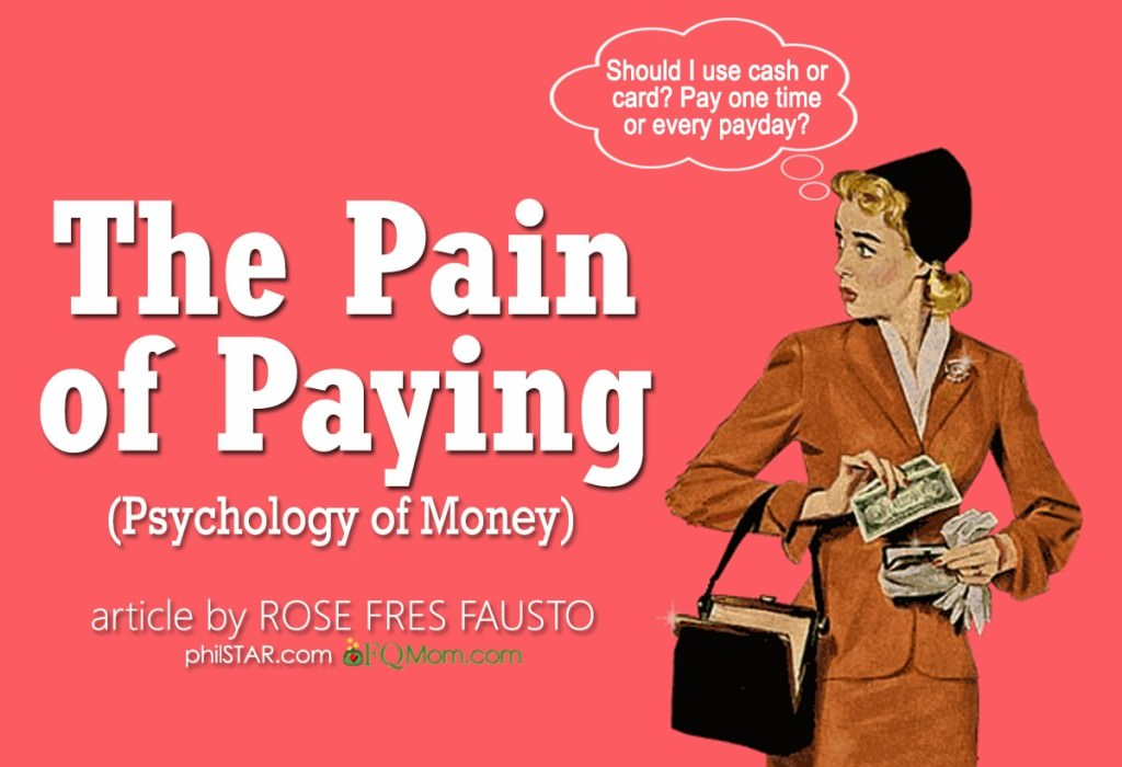 The Pain of Paying (The Psychology of Money Series*)