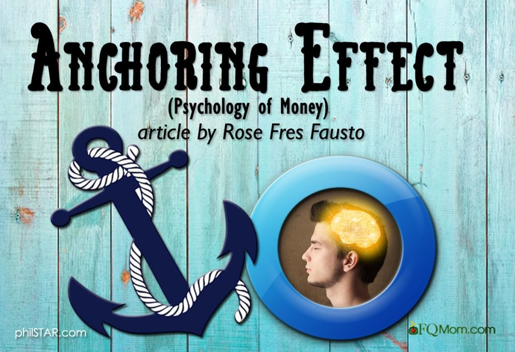 Anchoring Effect (The Psychology of Money Series*)