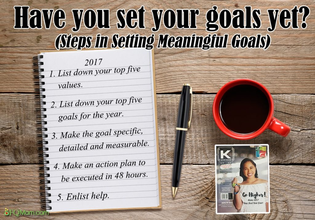 Have you set your goals yet? (Steps in Setting Meaningful Goals)