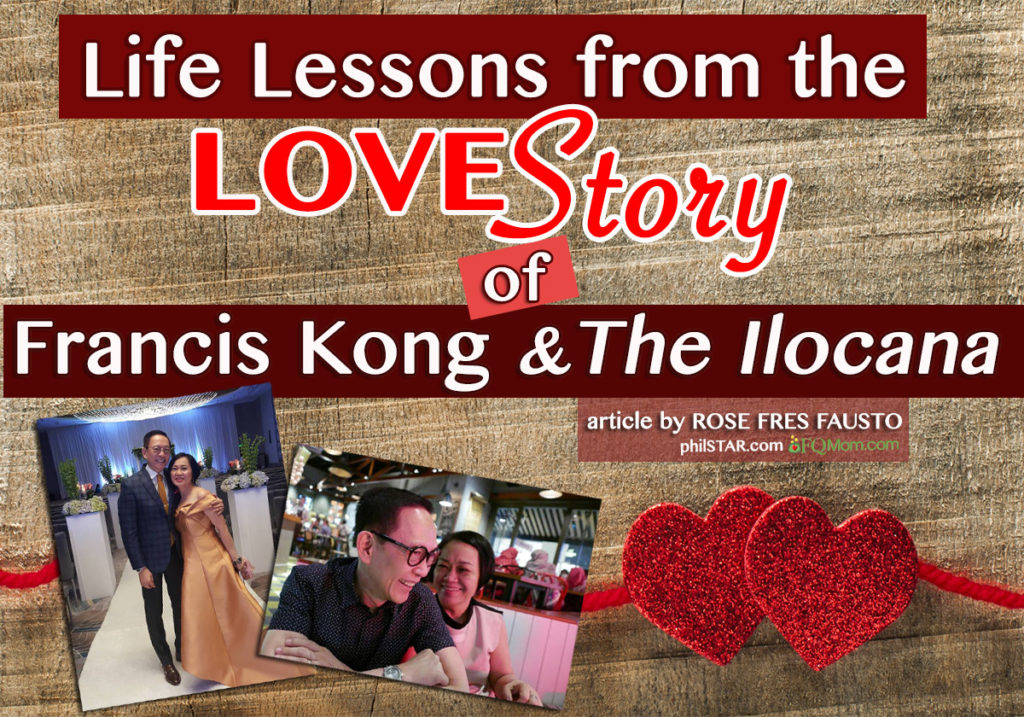 Life Lessons from the Love Story of Francis Kong & The Ilocana