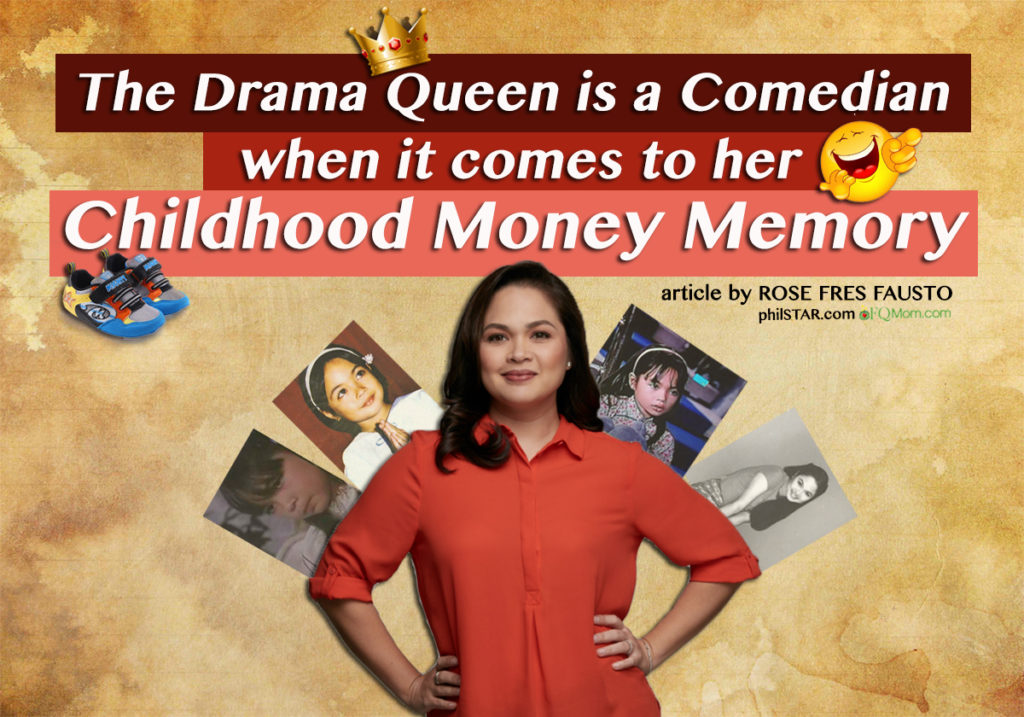 The Drama Queen is a Comedian when it comes to her Childhood Money Memory