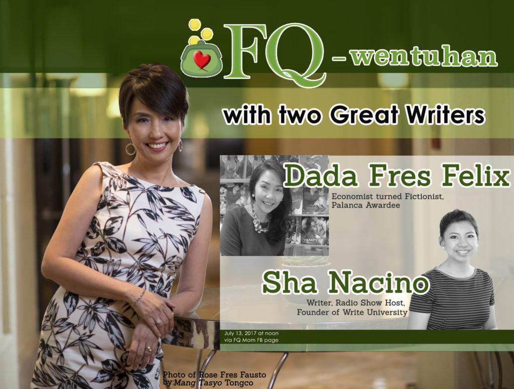 FQ-wentuhan with Dada Fres Felix and Sha Nacino