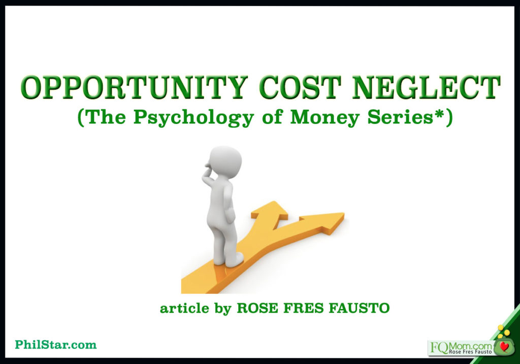 Opportunity Cost Neglect (The Psychology of Money Series*)