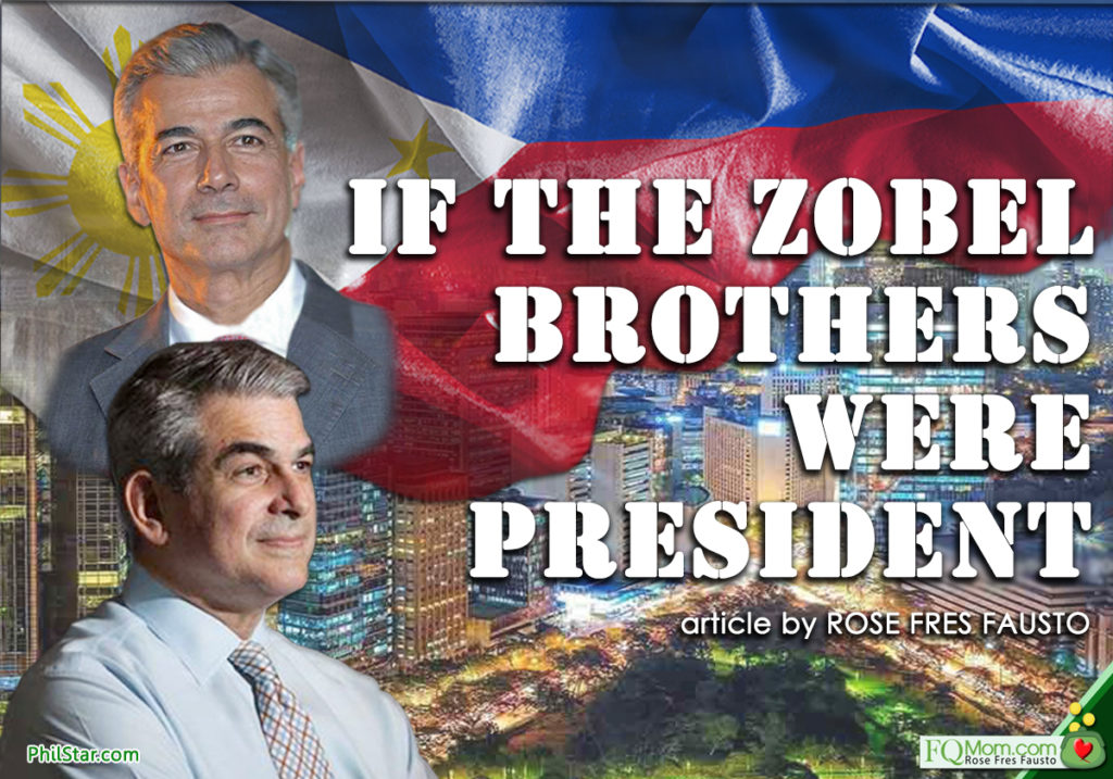 If the Zobel brothers were President