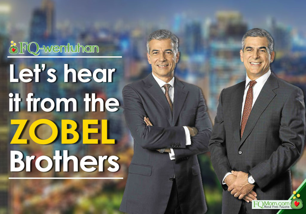 Let's hear it from the Zobel Brothers