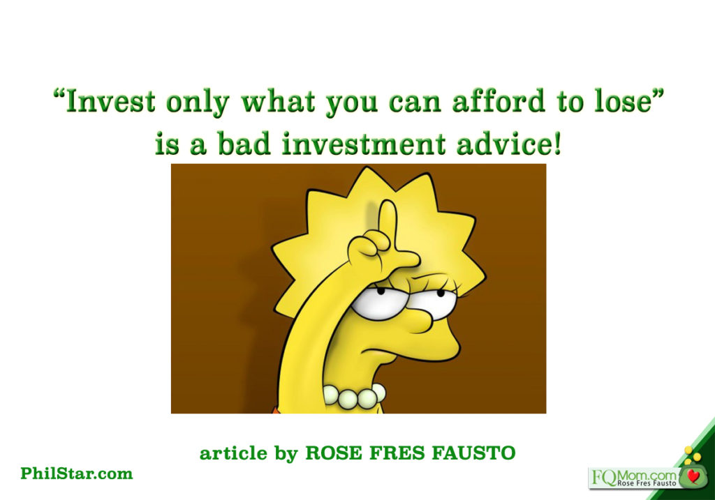 """""""Invest only what you can afford to lose"""" is a bad investment advice!"""
