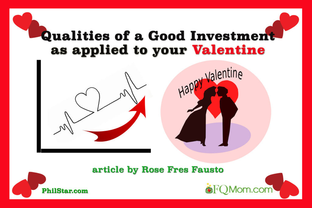 Qualities of a Good Investment as applied to your Valentine