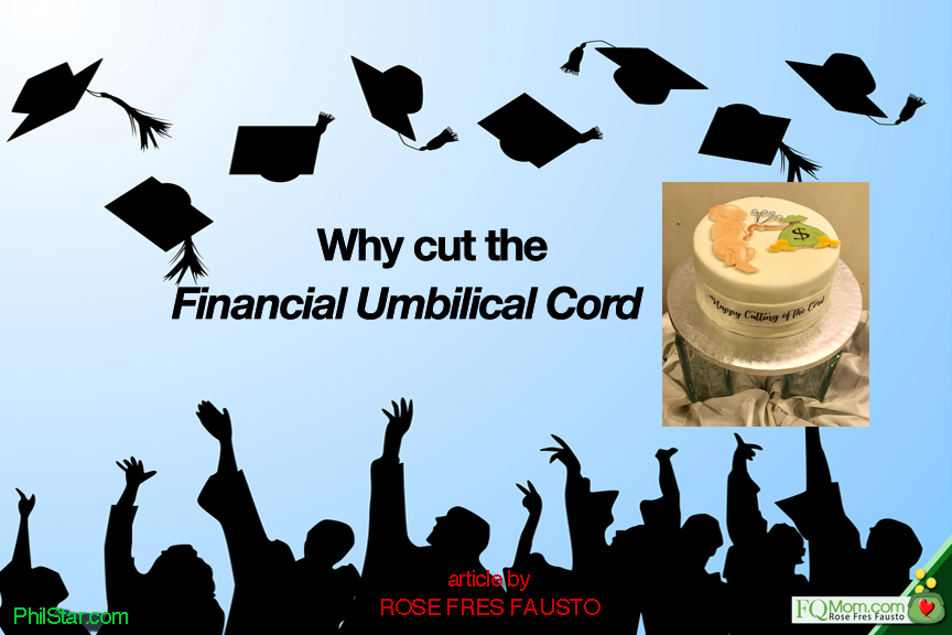Why cut the financial umbilical cord