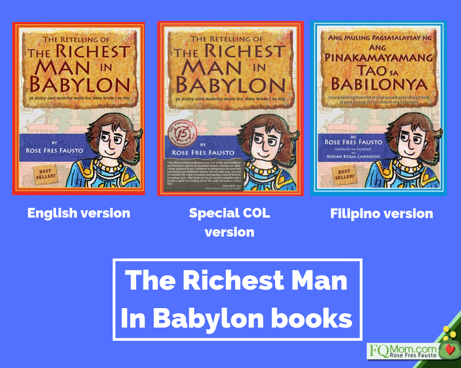 Left: The Retelling of The Richest Man in Babylon; Middle: The COL special edition; Right: The Tagalog version of the book