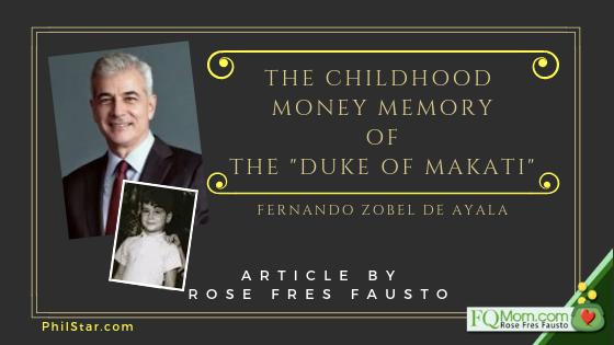 "The Childhood Money Memory of the ""Duke of Makati"" (Fernando Zobel de Ayala)"