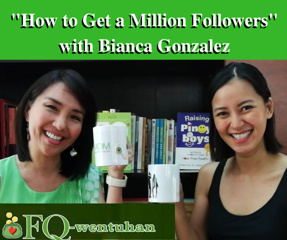FQwentuhan with Bianca Gonzalez – How to Get a Million Followers