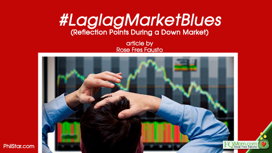 #LaglagMarketBlues (Reflection Points During a Down Market)