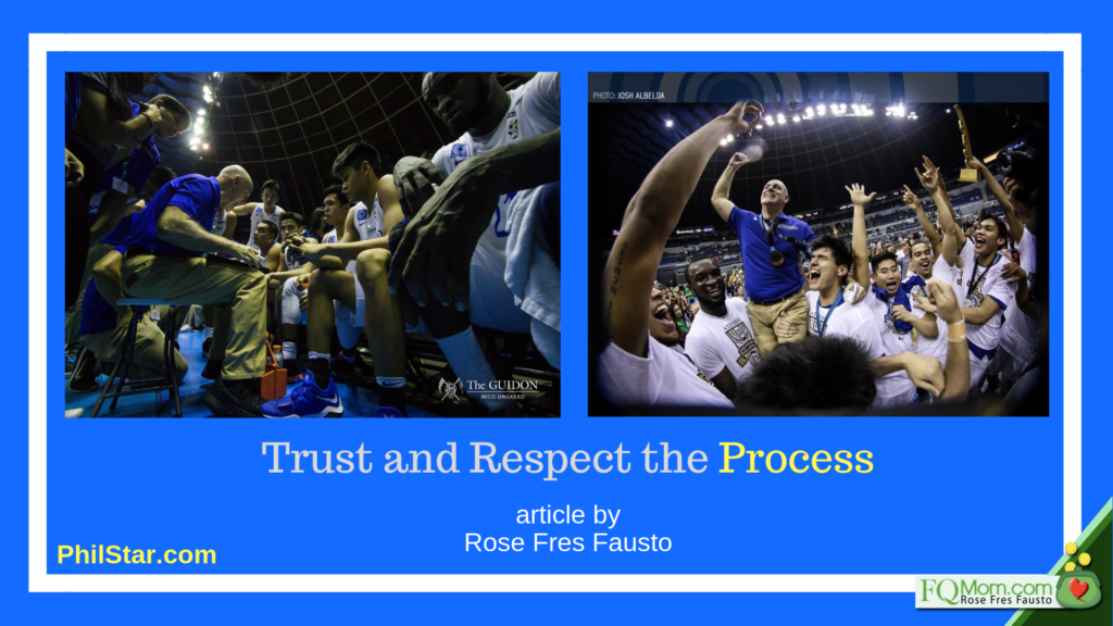 Trust and Respect the Process