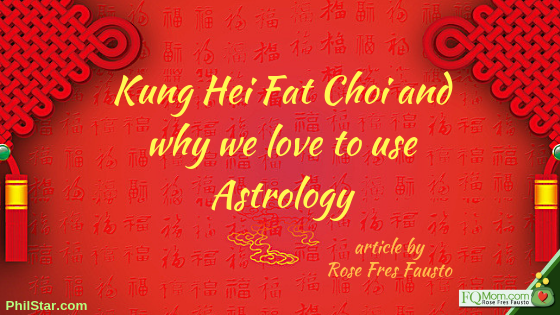Kung Hei Fat Choi and why we love to use Astrology