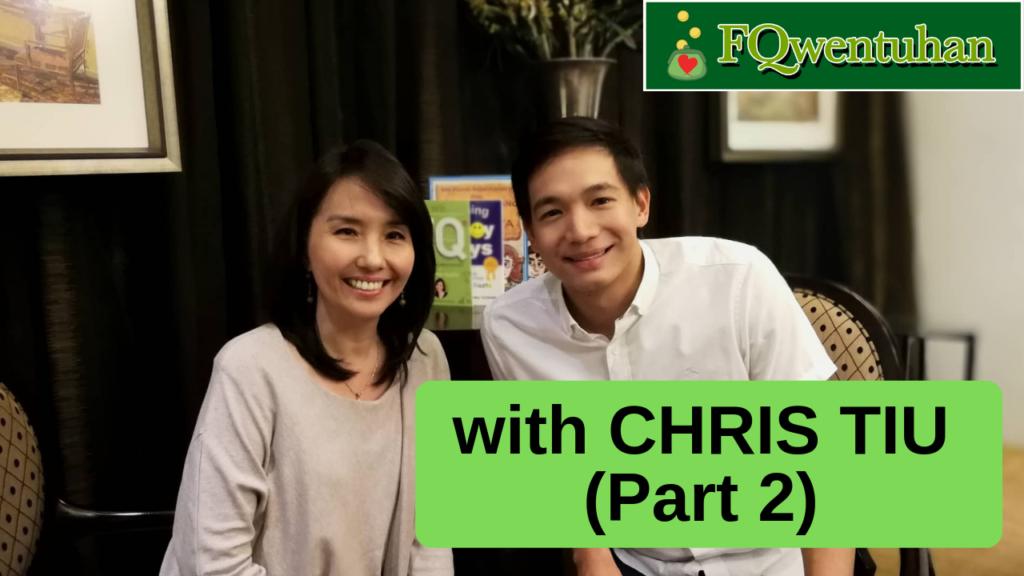 FQwentuhan with Chris Tiu (Part 2)