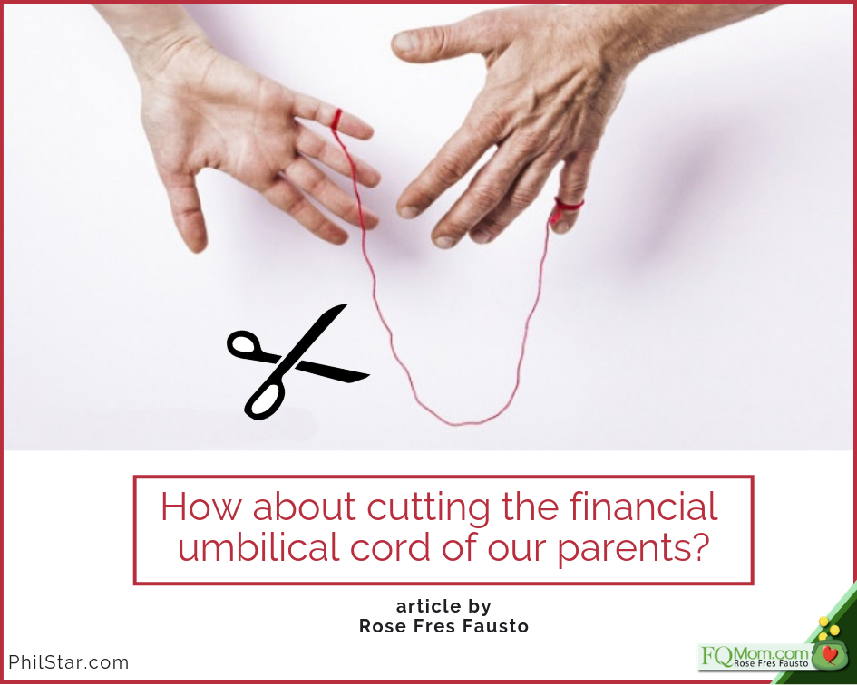How about cutting the financial umbilical cord of our parents?
