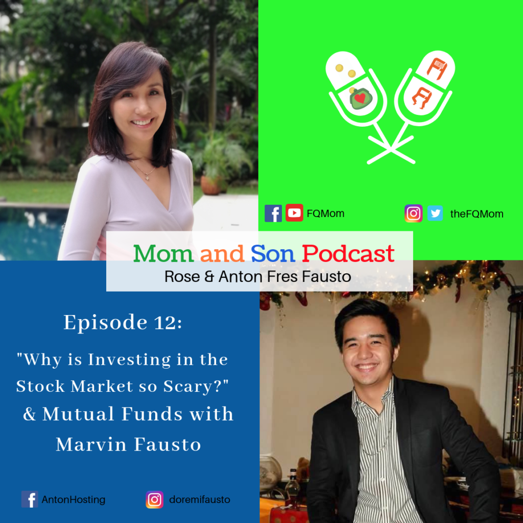 """Mom and Son Podcast Episode 12: """"Why is investing in the stock market so scary?"""" & Mutual Funds with Marvin Fausto"""