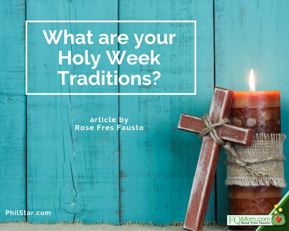 What are your Holy Week Traditions?