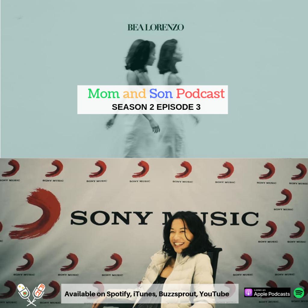 Mom and Son Podcast Season 2 Episode 3 (Bea Lorenzo)