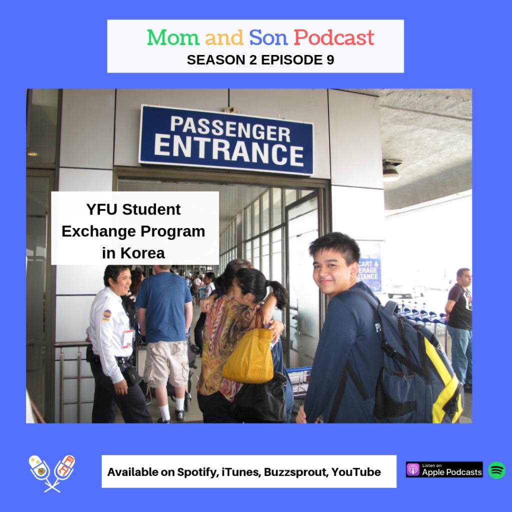 Mom and Son Podcast – Season 2 Episode 9 (YFU EXCHANGE PROGRAM IN KOREA)