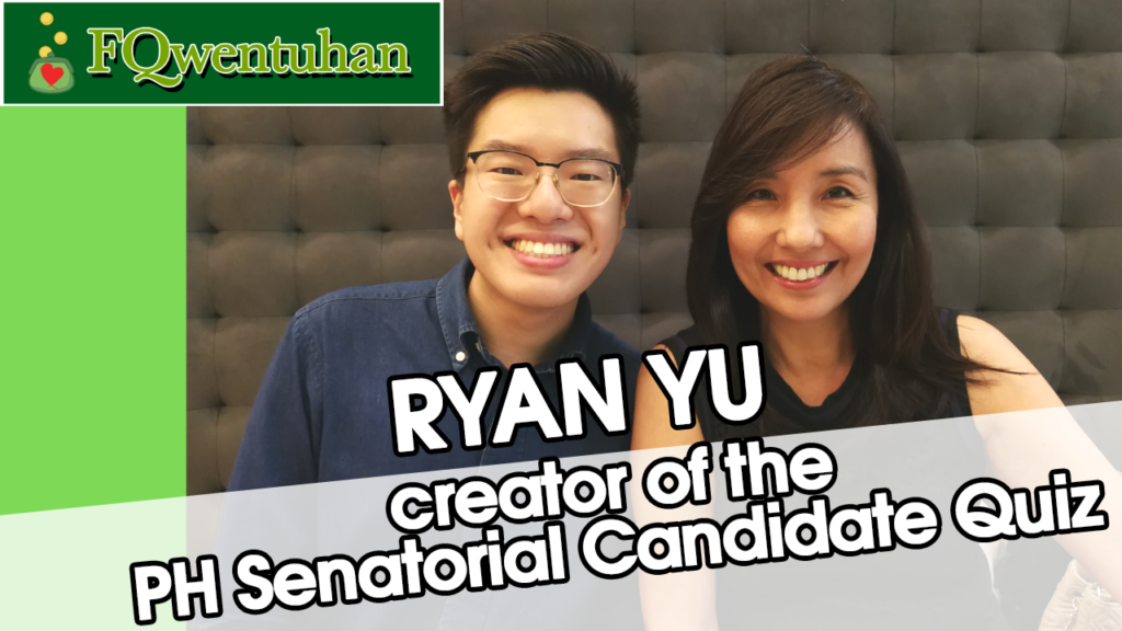 FQwentuhan with Ryan Yu about Ph Senatorial Candidate Quiz