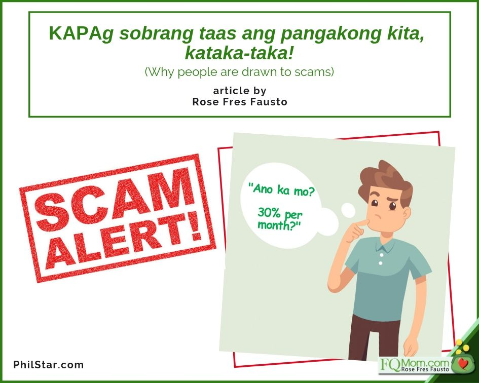 KAPAg sobrang taas ang pangakong kita, kataka-taka! (Why people are drawn to scams)
