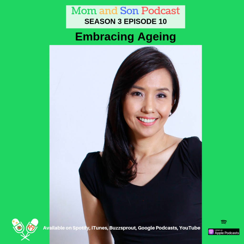 Mom and Son Podcast – Season 3 Episode 10 (EMBRACING AGEING)