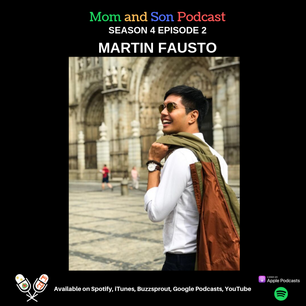 Mom and Son Podcast – Season 4 Episode 2 (MARTIN FAUSTO – Brand'eM)
