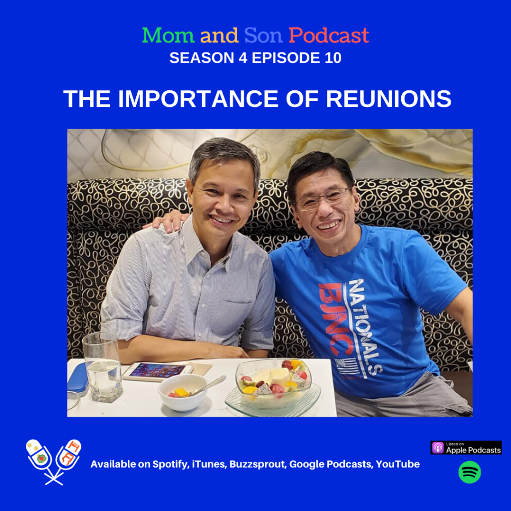 Mom and Son Podcast – Season 4 Episode 10 (THE IMPORTANCE OF REUNIONS)