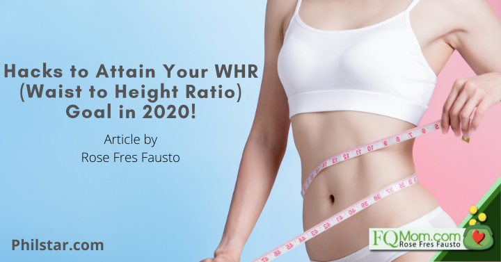 Hacks to Attain Your WHR (Waist to Height Ratio) Goal in 2020!