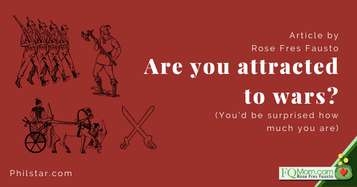 Are you attracted to wars? (You'd be surprised how much you are)