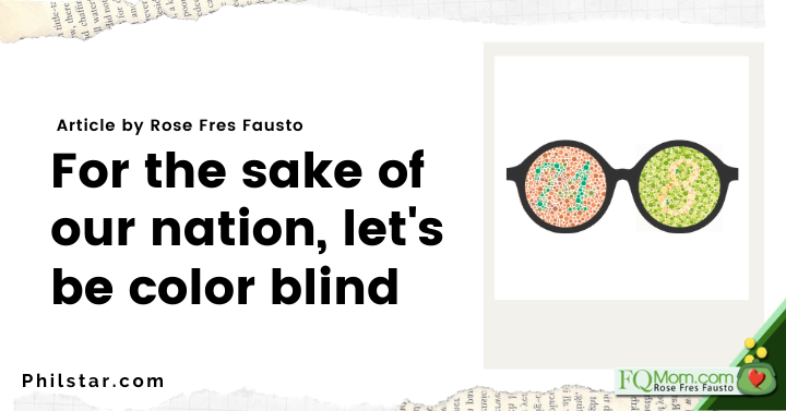 For the sake of our nation, let's be color blind