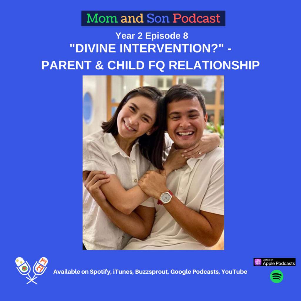 """Mom and Son Podcast – Year 2 Episode 8 (""""DIVINE INTERVENTION?"""" – PARENT & CHILD FQ RELATIONSHIP)"""