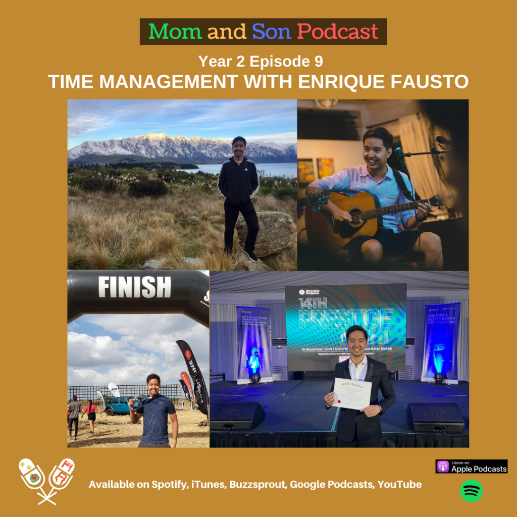 Mom and Son Podcast – Year 2 Episode 9 (TIME MANAGEMENT WITH ENRIQUE FAUSTO)
