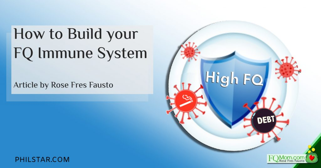 How to Build your FQ Immune System