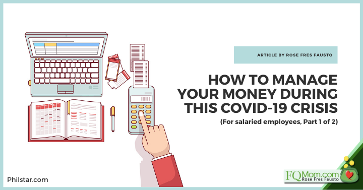 How to manage your money during this Covid-19 crisis (For salaried employees, Part 1 of 2)