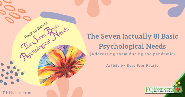 The Seven (actually 8) Basic Psychological Needs (Addressing them during the pandemic)