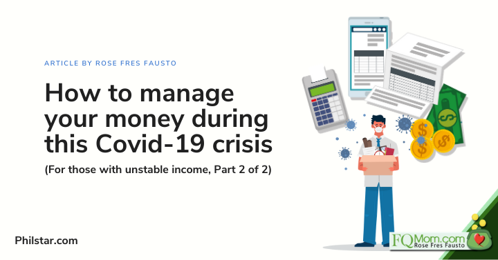 How to manage your money during this Covid-19 crisis (For those with unstable income, Part 2 of 2)