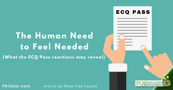 The Human Need to Feel Needed (What the ECQ Pass reactions may reveal)
