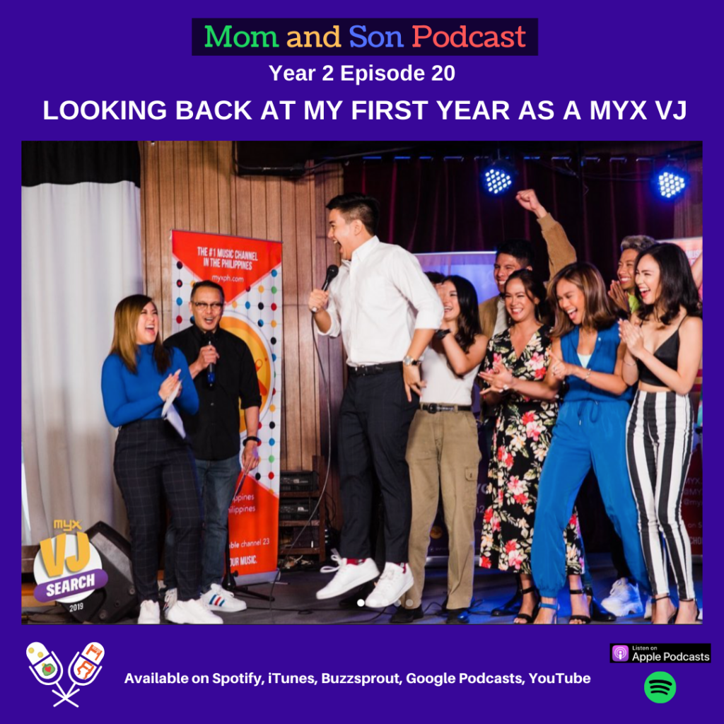 Mom and Son Podcast – Year 2 Episode 20 (LOOKING BACK AT ANTON'S FIRST YEAR AS A MYX VJ)