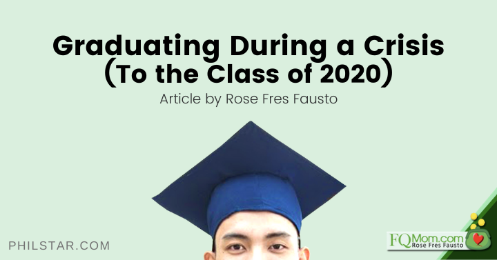 Graduating During a Crisis (To the Class of 2020)