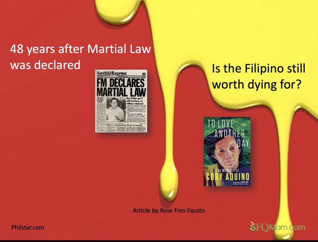 "48 Years after Martial Law was declared, ""Is the Filipino still worth dying for?"""