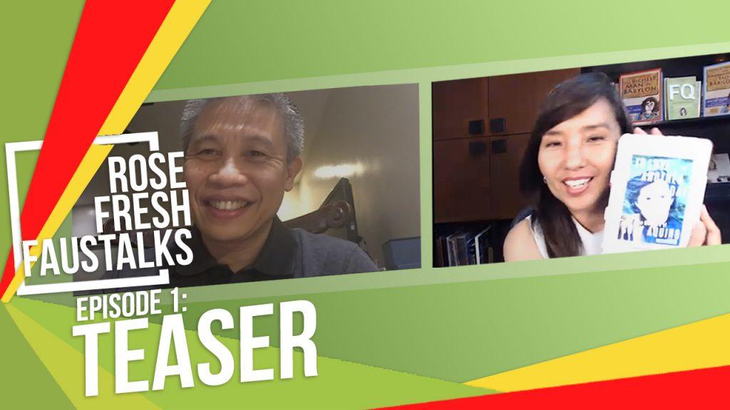 Rose Fresh FausTalks Episode 1 Teaser